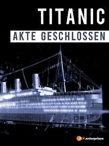 Titanic - Akte geschlossen