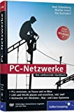 PC-Netzwerke: LAN und WLAN einrichten. Mit VoIP (Voice over IP), Asterisk und Skype, openSUSE, Knoppix, FLI4L. Aktuell zu Windows Vista und Windows 7, Mac mit PCs vernetzen (Galileo Computing) by Axel Schemberg (2009-10-28)