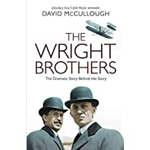 The Wright Brothers The Dramatic Story Behind the Story [Paperback] [Jan 01, 2017] NA