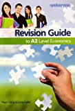 Revision Guide to A2 Level Economics