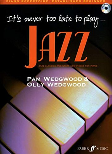 It's Never Too Late to Play Jazz (Piano) (With Free Audio CD) [It's Never Too Late]