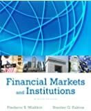 Financial Markets and Institutions (Pearson Series in Finance)