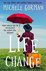 Life Change: A feel-good romantic comedy (English Edition)
