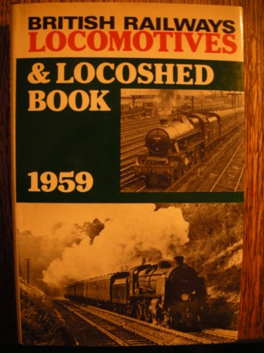 British Railways Locomotives and Locoshed Book 1959 for sale  Delivered anywhere in Ireland