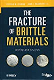 The Fracture of Brittle Materials - Stephen Freiman