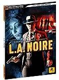 L.A. Noire Signature Series Guide (Bradygames Signature Guides)