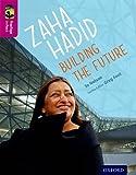 Oxford Reading Tree TreeTops inFact: Level 10: Zaha Hadid: Building the Future