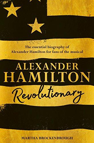 Alexander Hamilton: Revolutionary