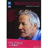 Radioscopies 3 - Les Politiques