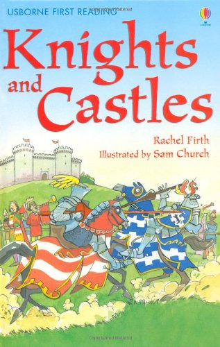 Knights and castles. Ediz. illustrata (First Reading Level 4)