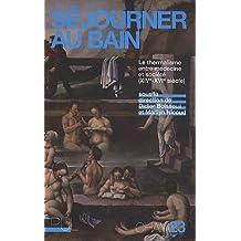 Séjourner au bain : Le thermalisme entre médecine et société (XIVe-XVIe siècle)