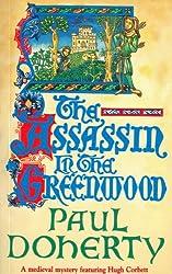The Assassin in the Greenwood (Hugh Corbett Mysteries Book 7)