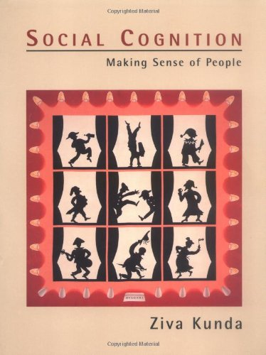 Social Cognition: Making Sense of People (A Bradford Book) por Ziva Kunda
