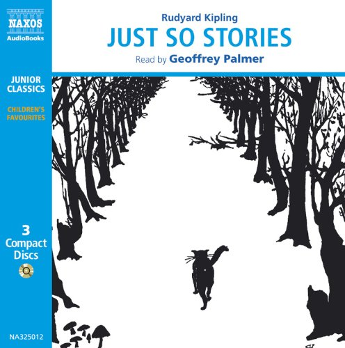 Just so Stories (Classic Literature with Classical Music) (Classic Literature With Classical Music. Children's Favorites)