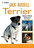 Jack Russell Terrier: An Owner's Guide (Dog Owners Guide)