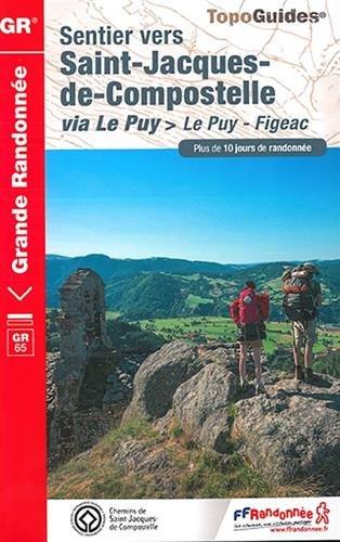 Sentier vers Saint-Jacques-de-Compostelle via Le Puy : Le Puy - Aubrac - Conques - Figeac