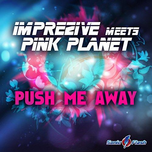 Push Me Away (Marious Remix)