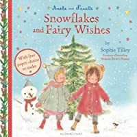 Amelie and Nanette: Snowflakes and Fairy Wishes (Amelie & Nanette 2)