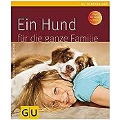 Ein Hund für die ganze Familie