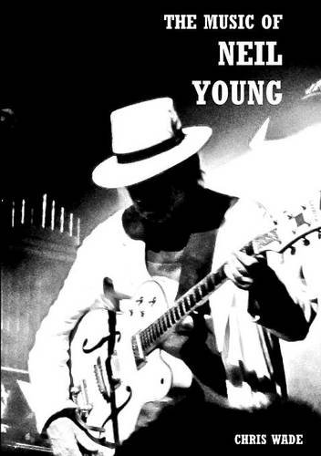 The Music of Neil Young por chris wade