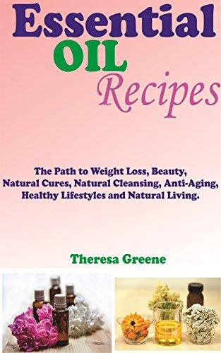 aceites-esenciales-recetas-el-camino-al-peso-perdida-belleza-limpieza-natural-anti-envejecimiento-sa