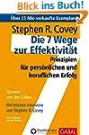 Die 7 Wege zur Effektivität: Prinzipi...