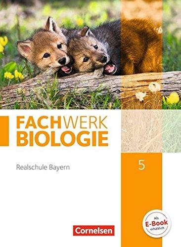 Fachwerk Biologie - Realschule Bayern: 5. Jahrgangsstufe - Schülerbuch