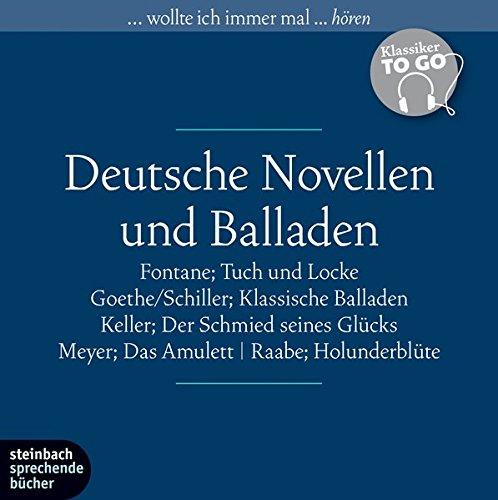 Preisvergleich Produktbild Deutsche Novellen - Klassiker to go: Tuch und Locke / Der Schmied seines Glücks / Das Amulett / Holunderblüte / Klassische Balladen. 6 CDs