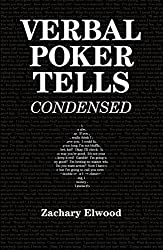 Verbal Poker Tells (Condensed) (English Edition)