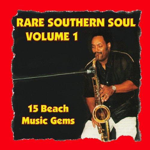 Rare Southern Soul, Vol. 1 - 1...