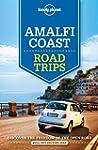 Amalfi Coast Road Trips - 1ed - Anglais