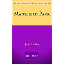 Mansfield Park: By Jane Austen - Illustrated (English Edition)