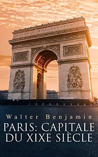 Couverture du livre Paris: Capitale du XIXe siècle