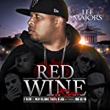 Red Wine (Remix) [Explicit]