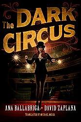 The Dark Circus (English Edition)