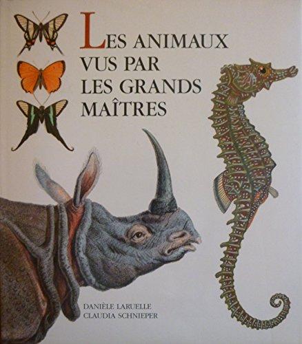 Les animaux vus par les grands maîtres
