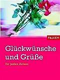 Glückwünsche und Grüsse: Für jeden Anlass - Thomas Wieke