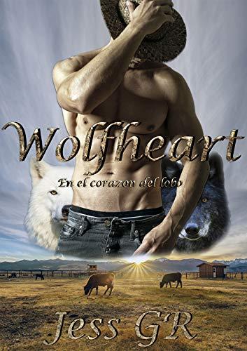 Wolfheart: En el corazón del lobo (Bilogía Wolfheart nº 1)
