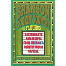 Branson Cookin Country Featuring Restaurants and Recipes from America's Country Music Capital by Susan Saint Marie-Martin (1993-05-02)