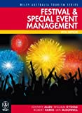 Festival & Special Event Management (Wiley Ausstralia Tourism Series)