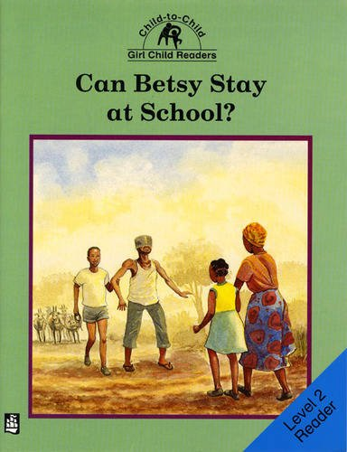 Can Betsy stay at school?