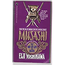 Musashi: The Way of Life and Death v. 5: An Epic Novel of the Samurai Era by Eiji Yoshikawa (14-Feb-1991) Paperback