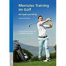 Mentales Training im Golf: Mit Spaß zum Erfolg