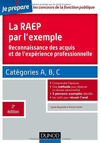 La RAEP par l'exemple - 2e éd. - Reconnaissance des acquis et de l'expérience professionnelle
