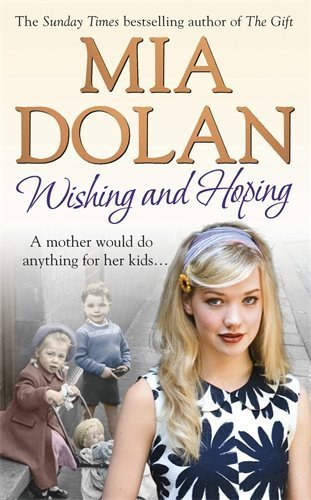Wishing and Hoping by Mia Dolan (2010-03-01)