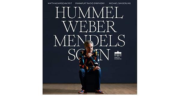 Hummel Weber Mendelssohn: Amazon.de: Musik