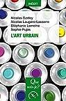 L'art urbain: « Que sais-je ? » n° 4165 par Gzeley