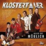 Songtexte von Die Klostertaler - Alles ist möglich