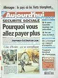 Telecharger Livres AUJOURD HUI EN FRANCE No 397 du 24 09 2002 ALLEMAGNE LE PAYS OU LES VERS TRIOMPHENT SECURITE SOCIALE POURQUOI VOUS ALLEZ PAYER PLUS COTE D IVOIRE CA SE COMPLIQUE AZF TOULOUSE ON A TRONQUE UN RAPPORT D ENQUETE (PDF,EPUB,MOBI) gratuits en Francaise