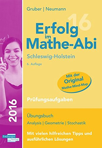 Erfolg im Mathe-Abi 2016 Schleswig-Holstein Prüfungsaufgaben